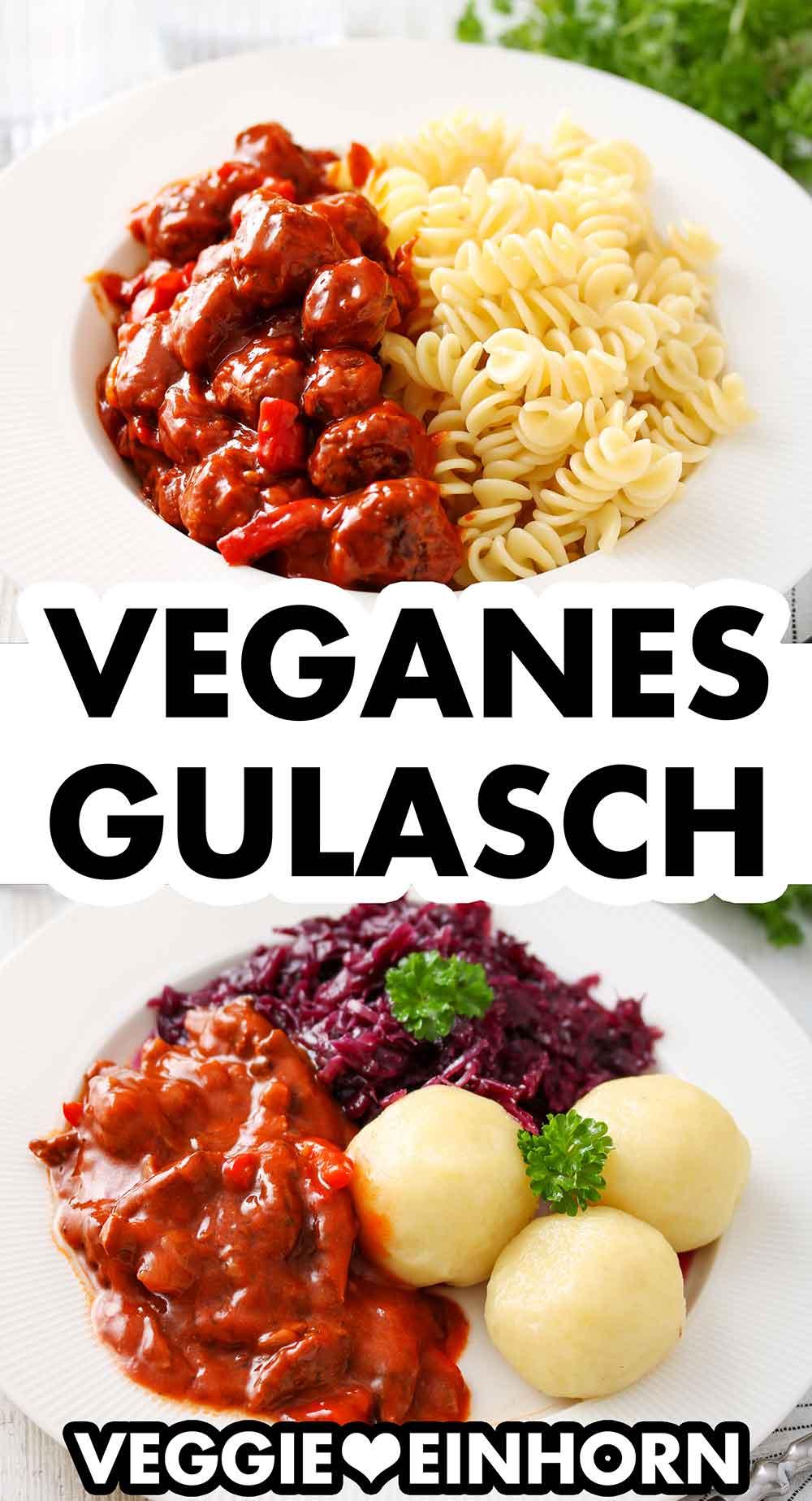 Veganes Gulasch mit Nudeln und mit Knödeln