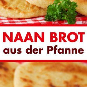 Naan Brot aus der Pfanne Pinterest