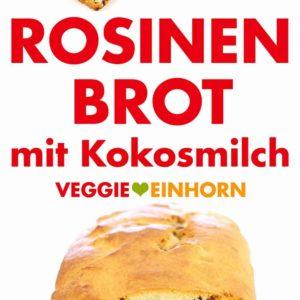 Veganes Rosinenbrot mit Kokosmilch Pinterest