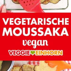 Vegetarische Moussaka vegan Pinterest