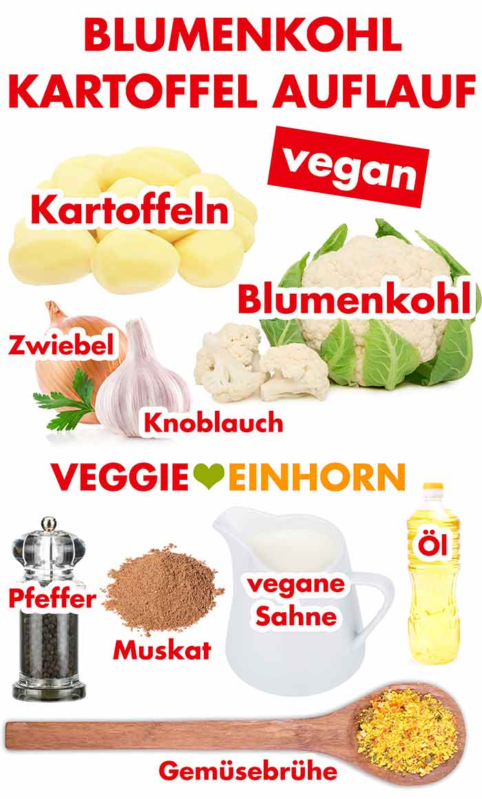 Zutaten für veganen Blumenkohlauflauf mit Kartoffeln