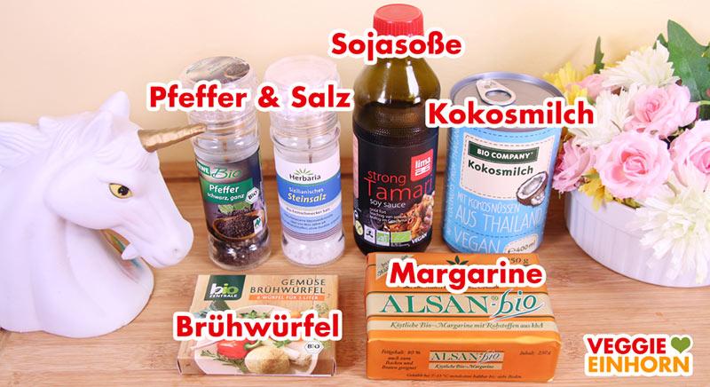 Sojasoße, Kokosmilch, Gemüse-Brühwürfel, vegane Margarine