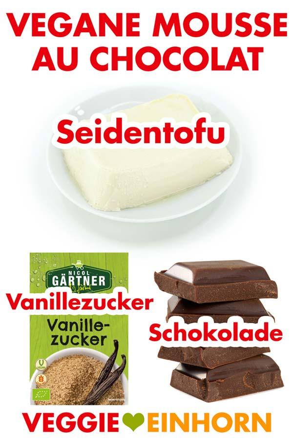 Zutaten Vegane Mousse au Chocolat Seidentofu