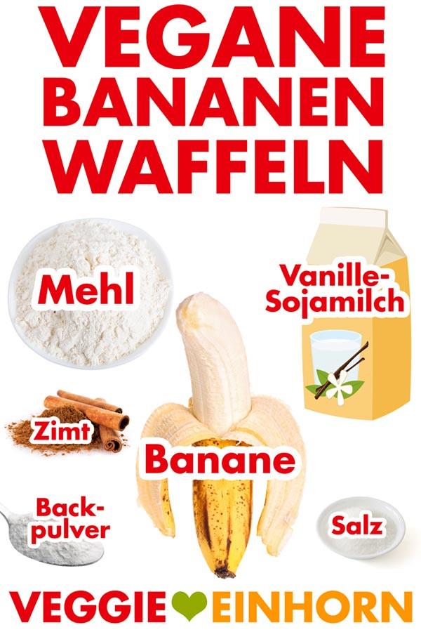 Zutaten für Vegane Bananen Waffeln: Dinkelmehl, Vanillesojamilch, reife Banane