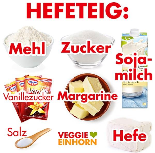 Zutaten für den veganen süßen Hefeteig