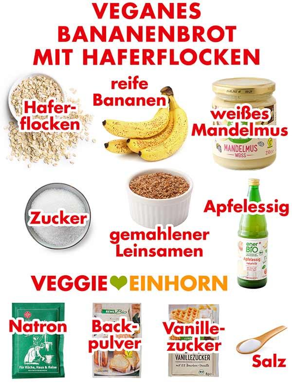 Zutaten für veganes Bananenbrot mit Haferflocken