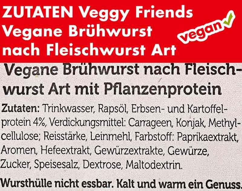 Zutaten von Veggy Friends Vegane Brühwurst nach Fleischwurst Art
