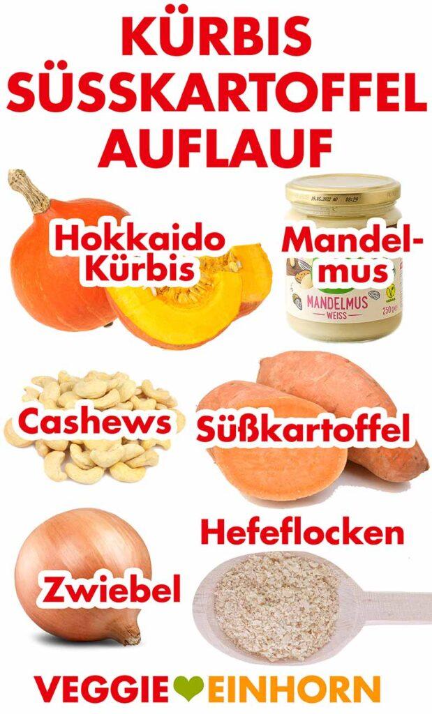 Zutaten für Kürbis Süßkartoffel Auflauf