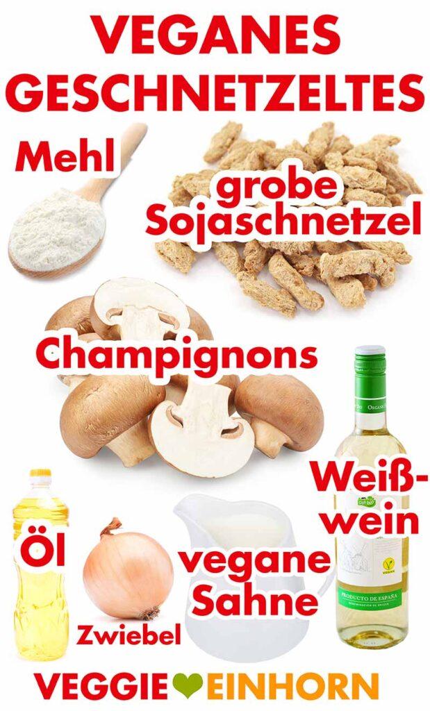 Zutaten für veganes Soja Geschnetzeltes auf Züricher Art