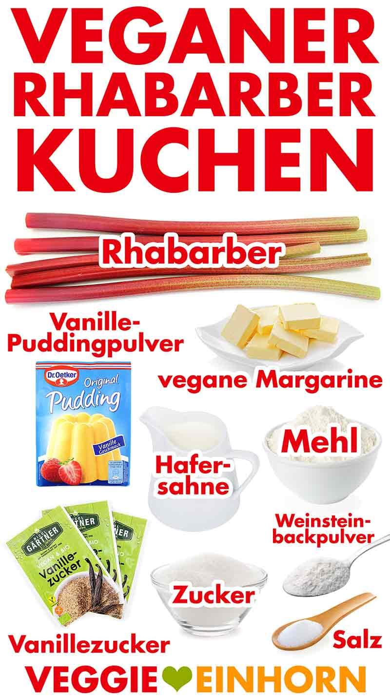 Zutaten für einfachen veganen Rhabarberkuchen
