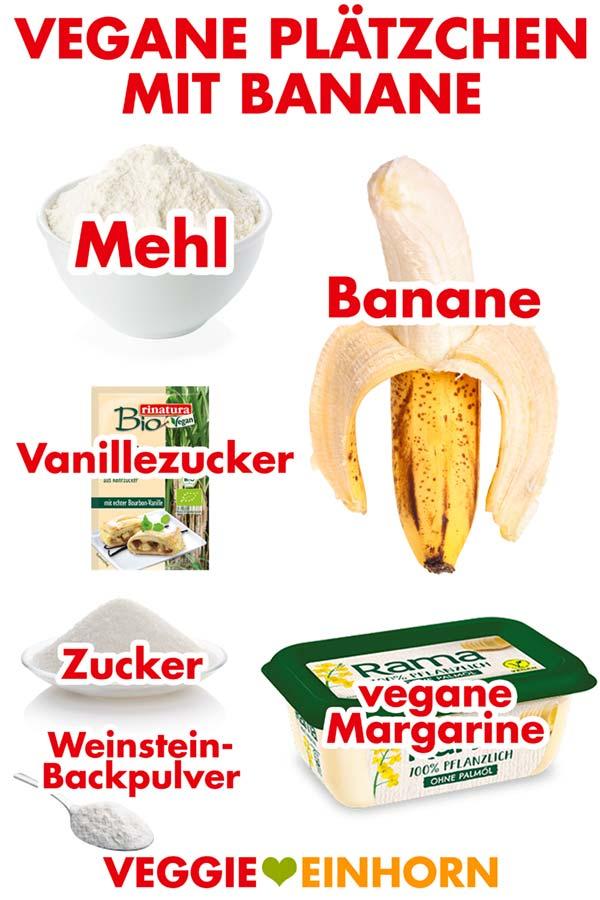 Zutaten für vegane Plätzchen mit Banane, Mehl, Vanillezucker, vegane Margarine