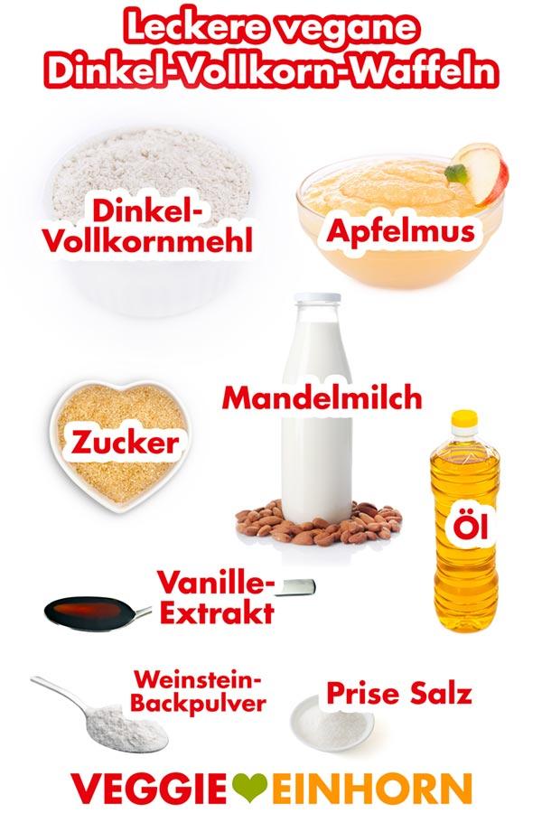 Zutaten für leckere vegane Dinkel Vollkorn Waffeln | Dinkelmehl Mandelmilch Apfelmus | Einfaches veganes Rezept mit VIDEO