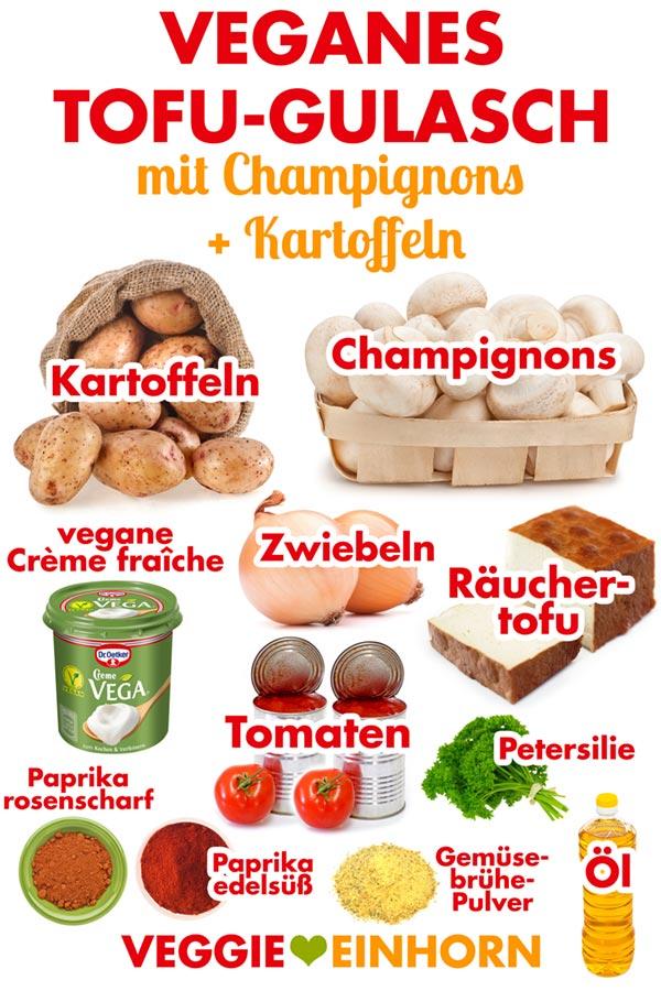 Zutaten für veganes Tofu Gulasch mit Kartoffeln und Champignons