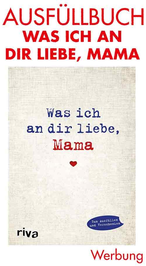 Buch zum Ausfüllen Was ich an Dir liebe, Mama