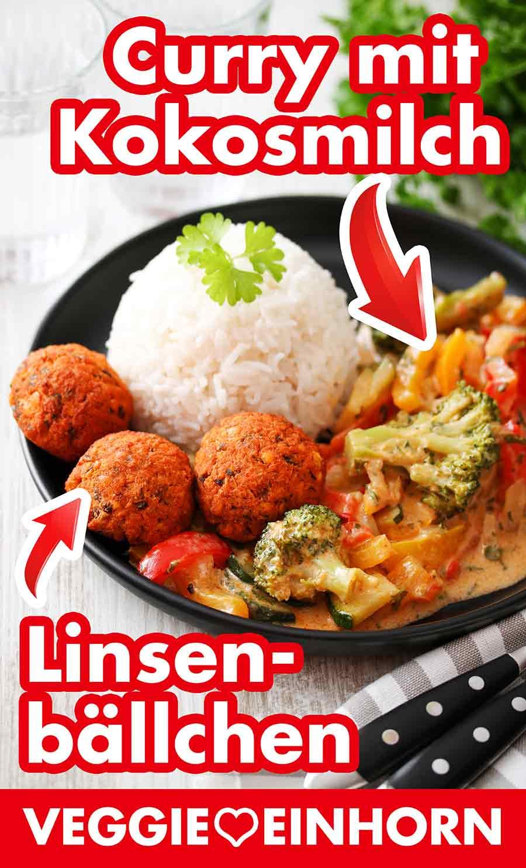 Ein Teller mit Reis, Linsenbällchen und Curry mit Kokosmilch