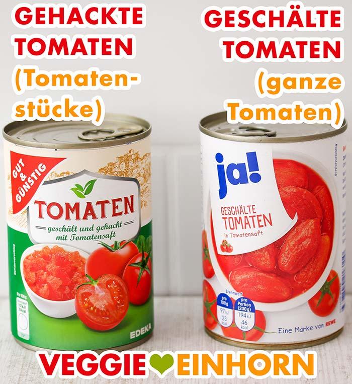 Eine Dose Tomatenstücke und eine Dose geschälte Tomaten