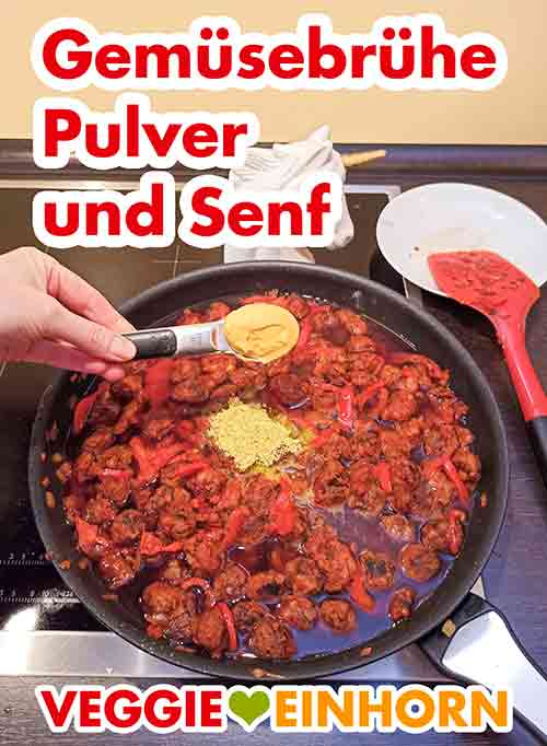 Zufügen von Gemüsebrühe Pulver und Senf