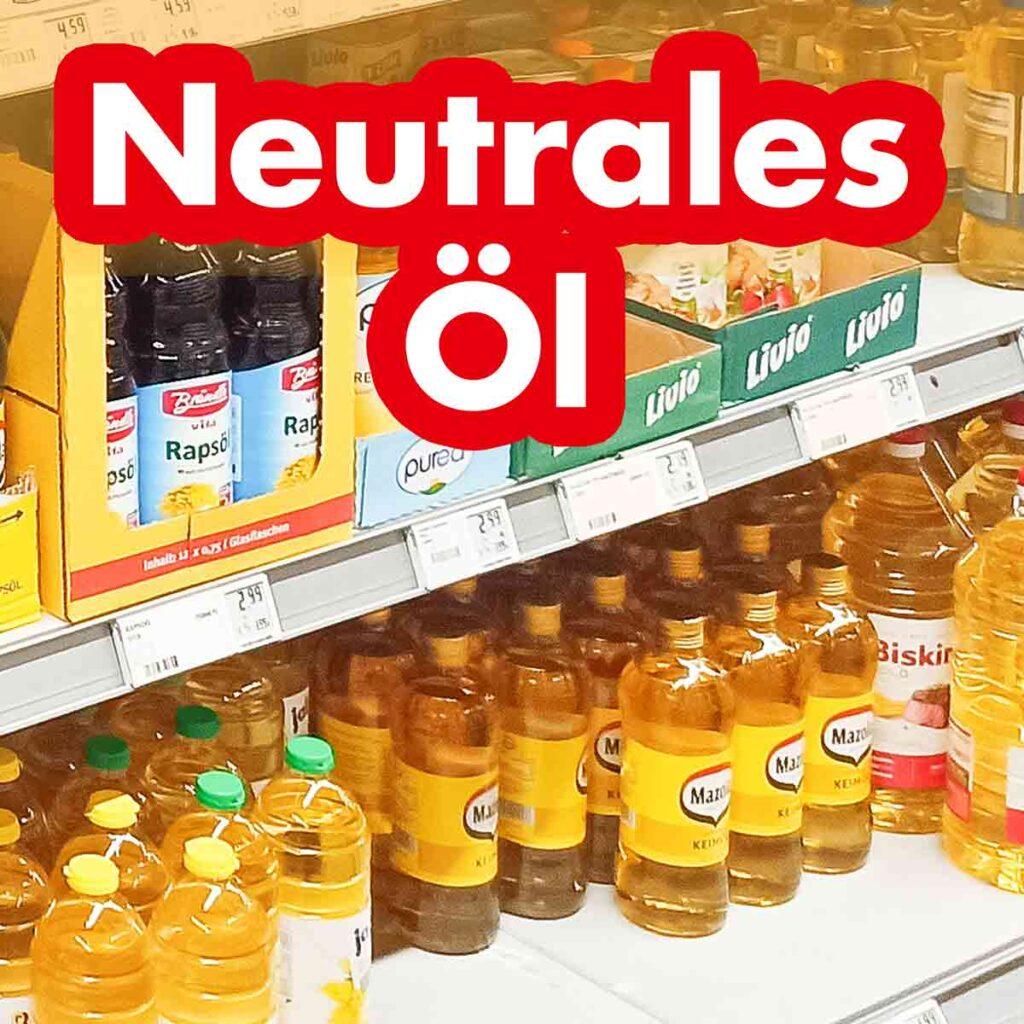 Flaschen mit neutralem Öl im Supermarkt