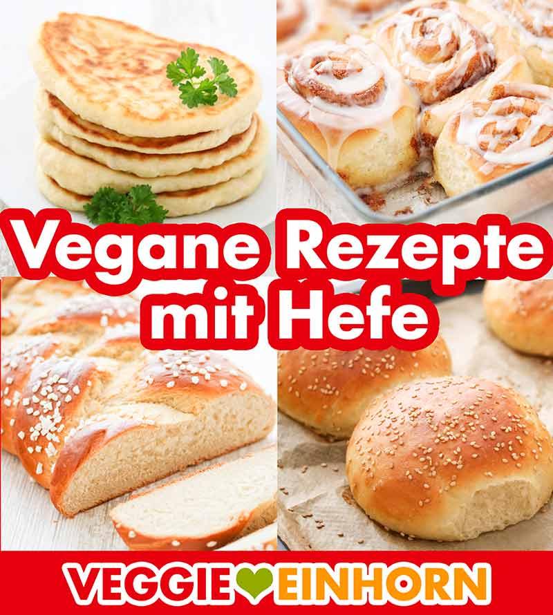 Naan Brot, vegane Zimtschnecken, veganer Hefezopf, Burgerbrötchen