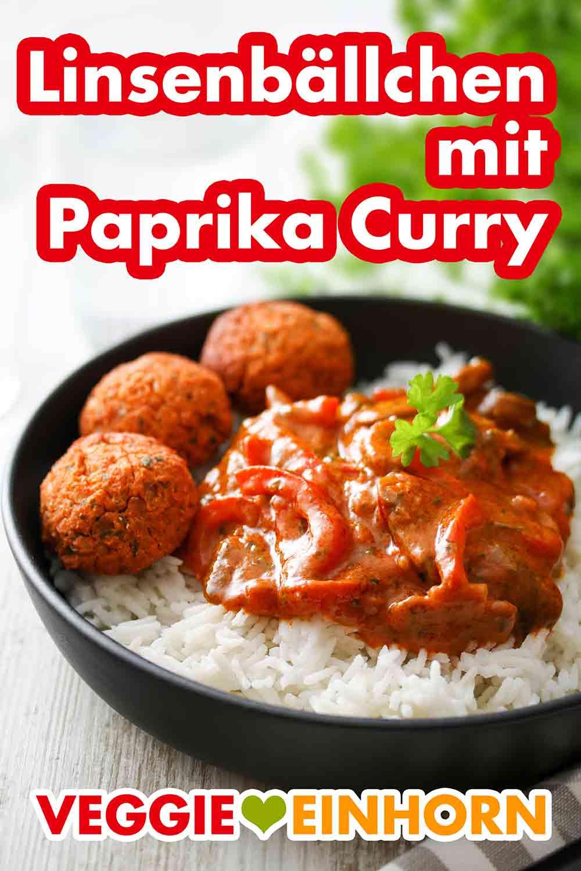 Ein Teller mit Paprika Curry und Linsenbällchen