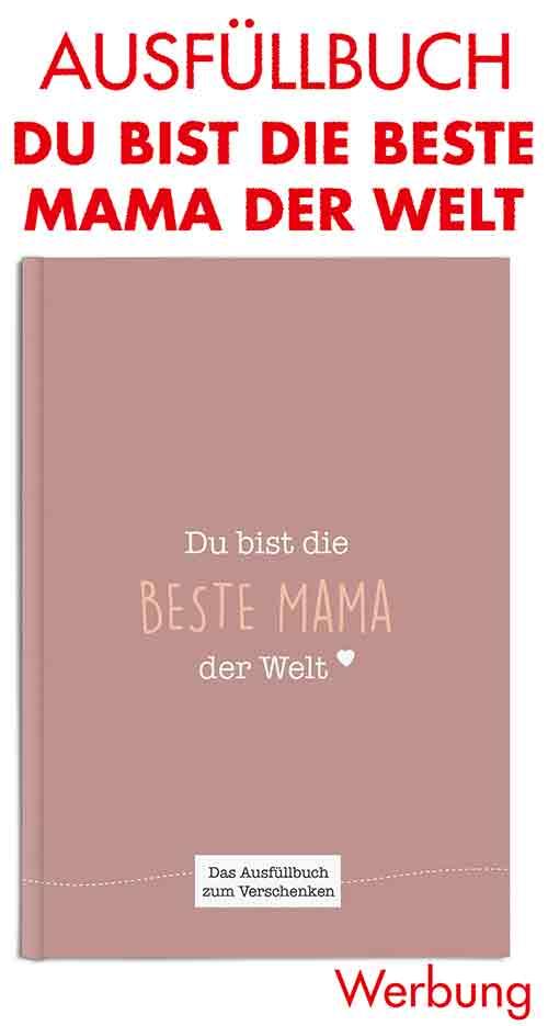 Ausfüllbuch Du bist die beste Mama der Welt