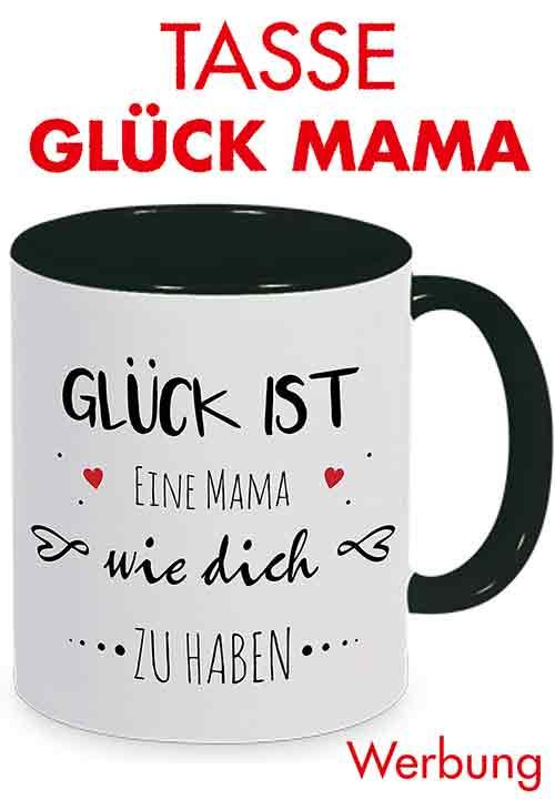 Tasse Glück ist eine Mama wie Dich zu haben