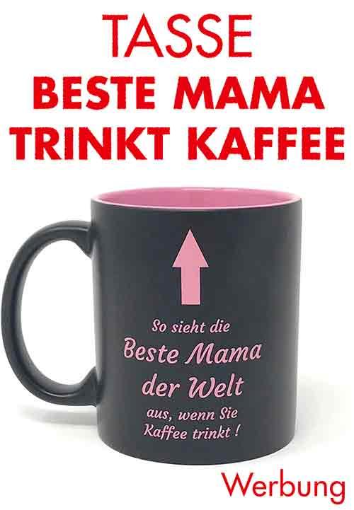 Tasse mit lustigem Spruch zum Muttertag