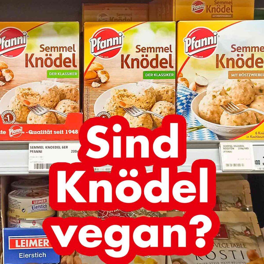 Sind Knödel vegan