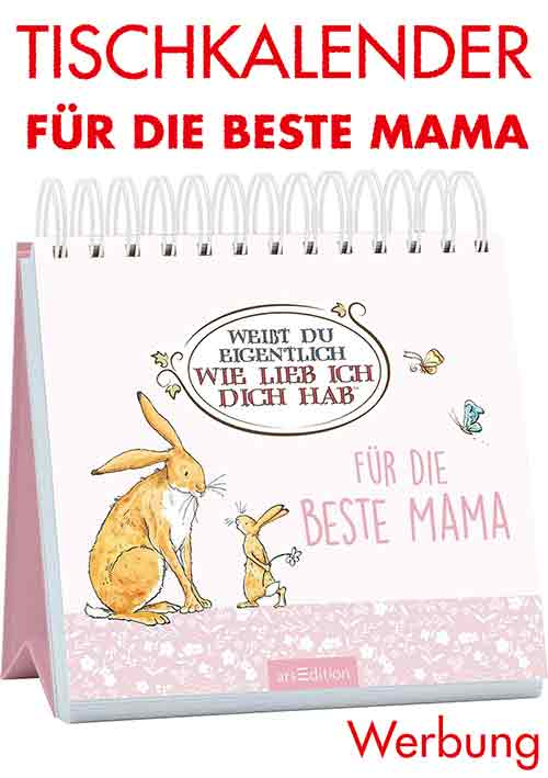 Tischkalender Für die beste Mama Weißt Du eigentlich, wie lieb ich Dich hab