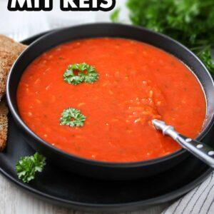 Tomatensuppe mit Reiseinlage