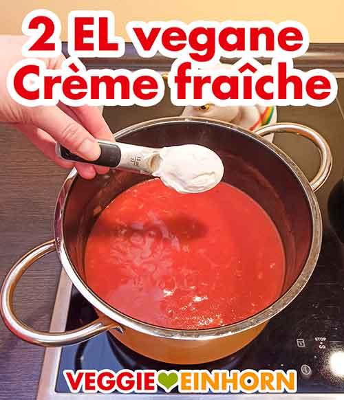 Vegane Creme fraiche zufügen