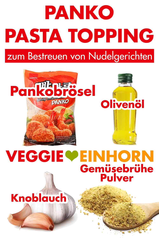 Zutaten für Panko Pasta Topping