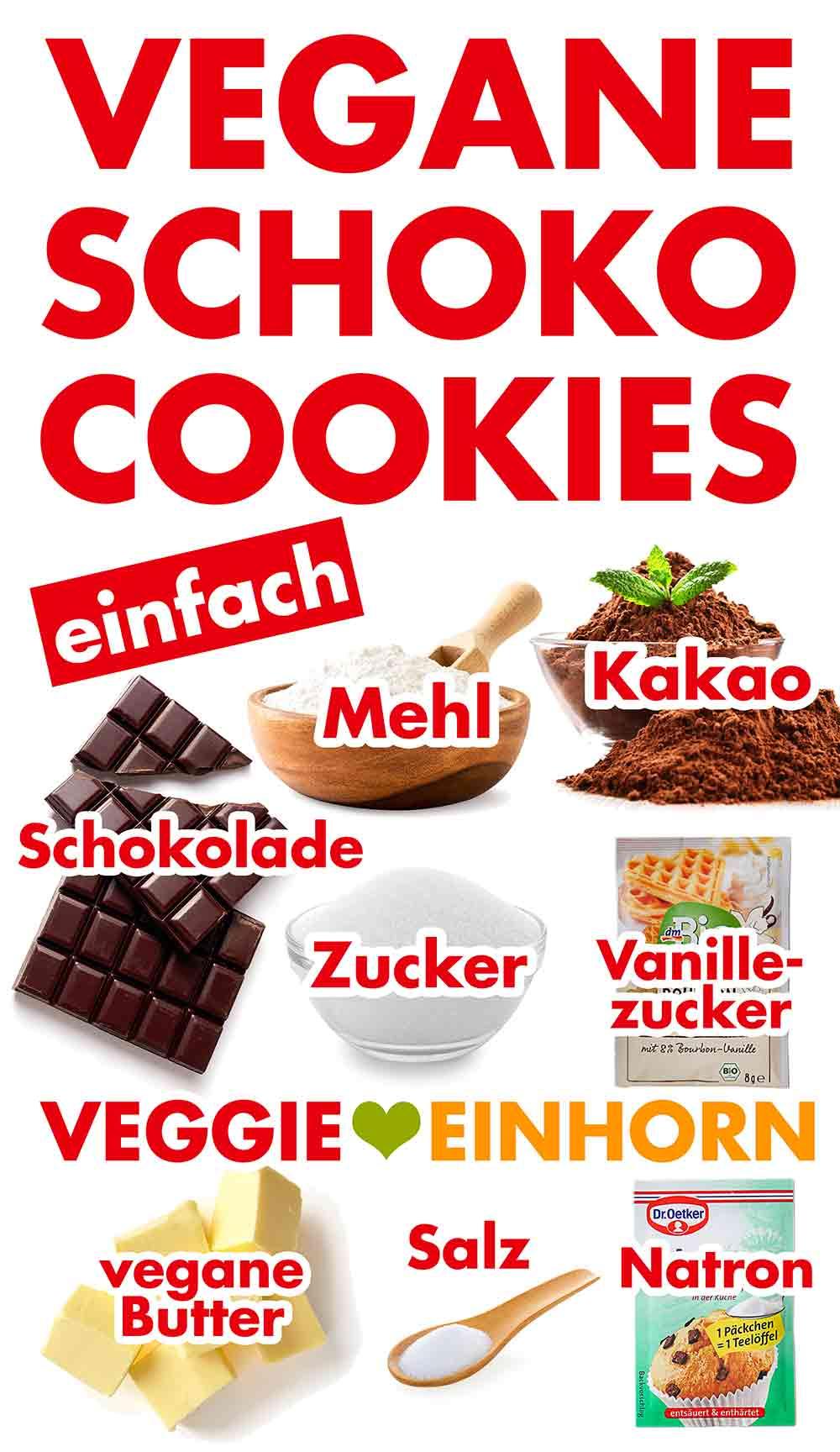 Zutaten für vegane Schoko Cookies ohne Ei